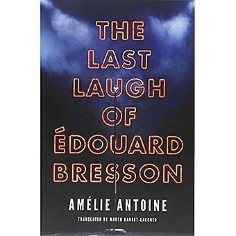 The Last Laugh of Edouard Bresson