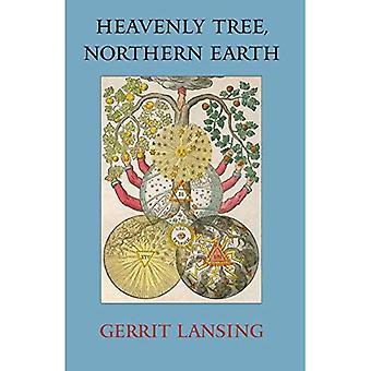 Himmelska träd, norra jorden