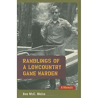 Divagations d'un garde-chasse Lowcountry: A Memoir