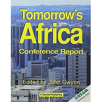 Tomorrows Africa: Conference Report