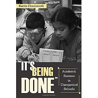 Its Being Done: Academic Success in Unexpected Schools