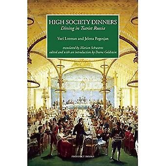 High Society Dinners: Dining in Tsarist Russia