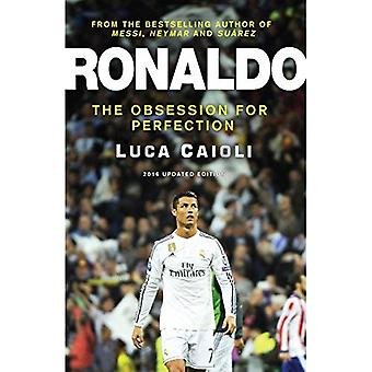 Ronaldo 2016: The Obsession for Perfection