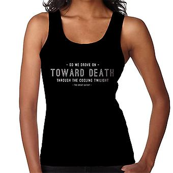 Great Gatsby We Drove On Toward Death Quote Women's Vest
