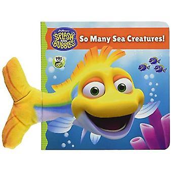 Splash and Bubbles: So Many Sea Creatures! (board book) (Splash and Bubbles) [Board book]