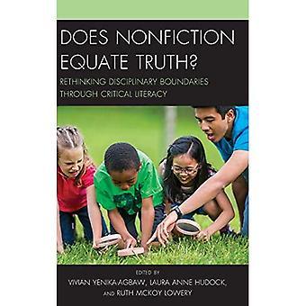 Nonfiction assimile la vérité?: repenser les frontières disciplinaires par le biais de littératie critique