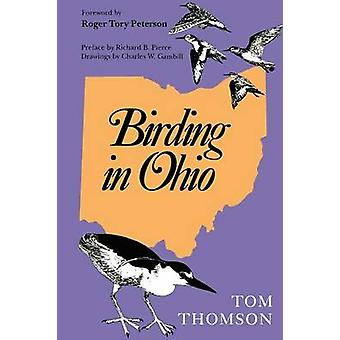 Birding in Ohio Second Edition by Thomson & Tom