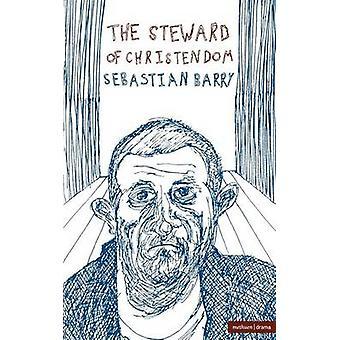 The Steward of Christendom by Barry & Sebastian