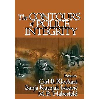 I contorni dell'integrità di polizia di Klockars & Carl B.