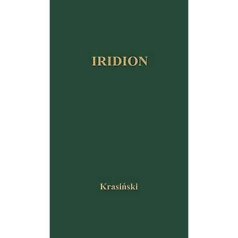 Iridion Translated from Polish by F Noyes by Krasinski