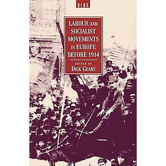 Lavoro e movimenti socialisti in Europa prima del 1914 di Geary & Dick