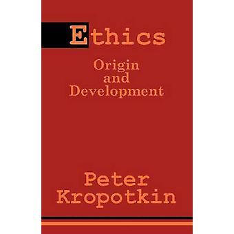 Etik ursprung och utveckling av Kropotkin & Petr Domontovitj