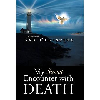 My Sweet Encounter with Death by Christina & Ana