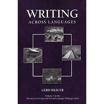 Writing Across Languages by Brauer & Gerd