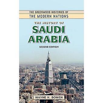 Historien om Saudi-Arabien ved Bowen & Wayne H.