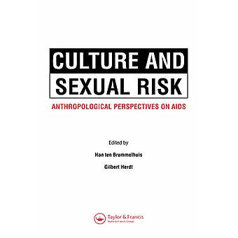 Culture and Sexual Risk by Brummelhuis & H.