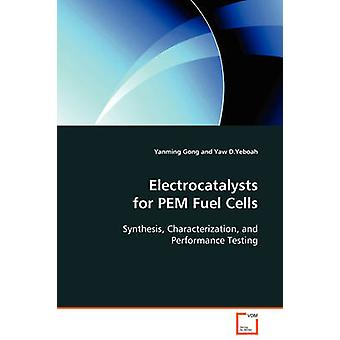 Electrocatalysts for PEM Fuel Cells by Yanming & Gong