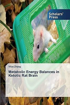 Metabolic Energy  s in Ketotic Rat Brain by Zhang Yifan