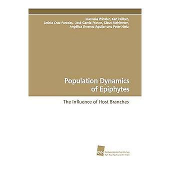 Population Dynamics of Epiphytes by Winkler & Manuela