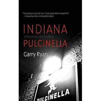 Indiana Pulcinella (Detective Lane Mystery)