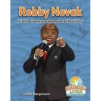 Robby Novak - Kid President and Promoter of Positivity by Linda Bargho