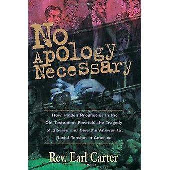 No Apology Necessary - Just Respect by Earl Clark - 9780884194552 Book