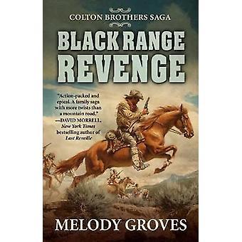 Black Range Revenge by Melody Groves - 9781432837266 Book