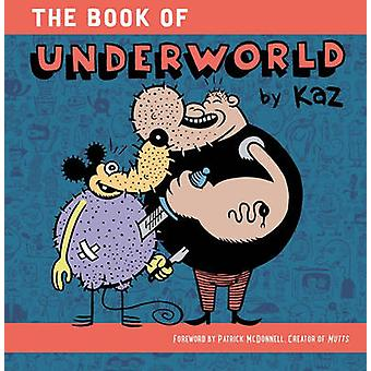 Underworld - From Hoboken to Hollywood by Patrick McDonnell - 97816069