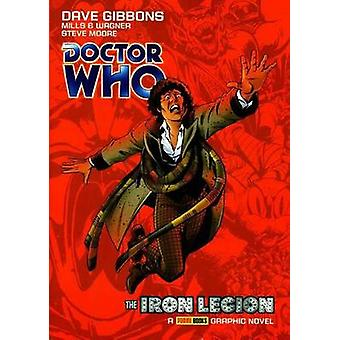 Doctor Who - Vol 1 - The Iron Legion by Dave Gibbons - Pat Mills - John