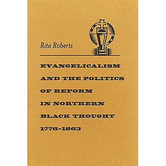 Evangelicalism and the Politics of Reform in Northern Black Thought -