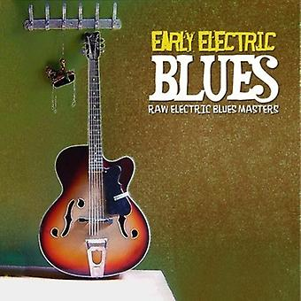 Principios Electric Blues - Blues eléctrico temprano [CD] USA importar
