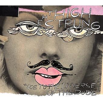Høj Strung - Ode til Inverse af Dude [Vinyl] USA importen