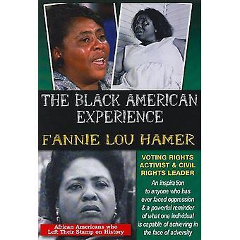 Den sorte amerikanske erfaringer: Fannie Lou Hamer - stemme rettigheder aktivist & borgerlige rettigheder leder [DVD] USA importerer
