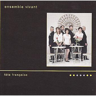 Ensemble Vivant - F Te Fran Ais [CD] USA import