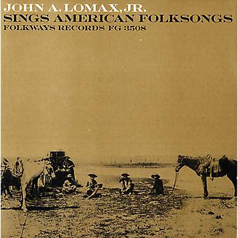 John Lomax Jr. - John a. Lomax Jr. Sings American Folksongs [CD] USA import