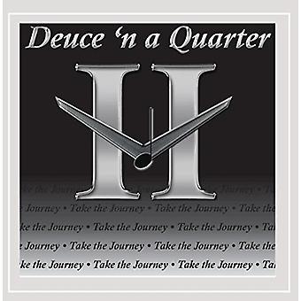 Deuce 'N a Quarter - Take the Journey [CD] USA import