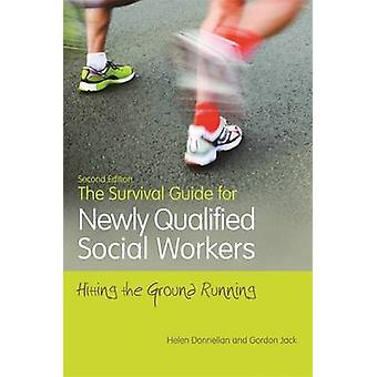 The Survival Guide for Newly Qualified Social Workers by Helen Donnellan & Gordon Jack