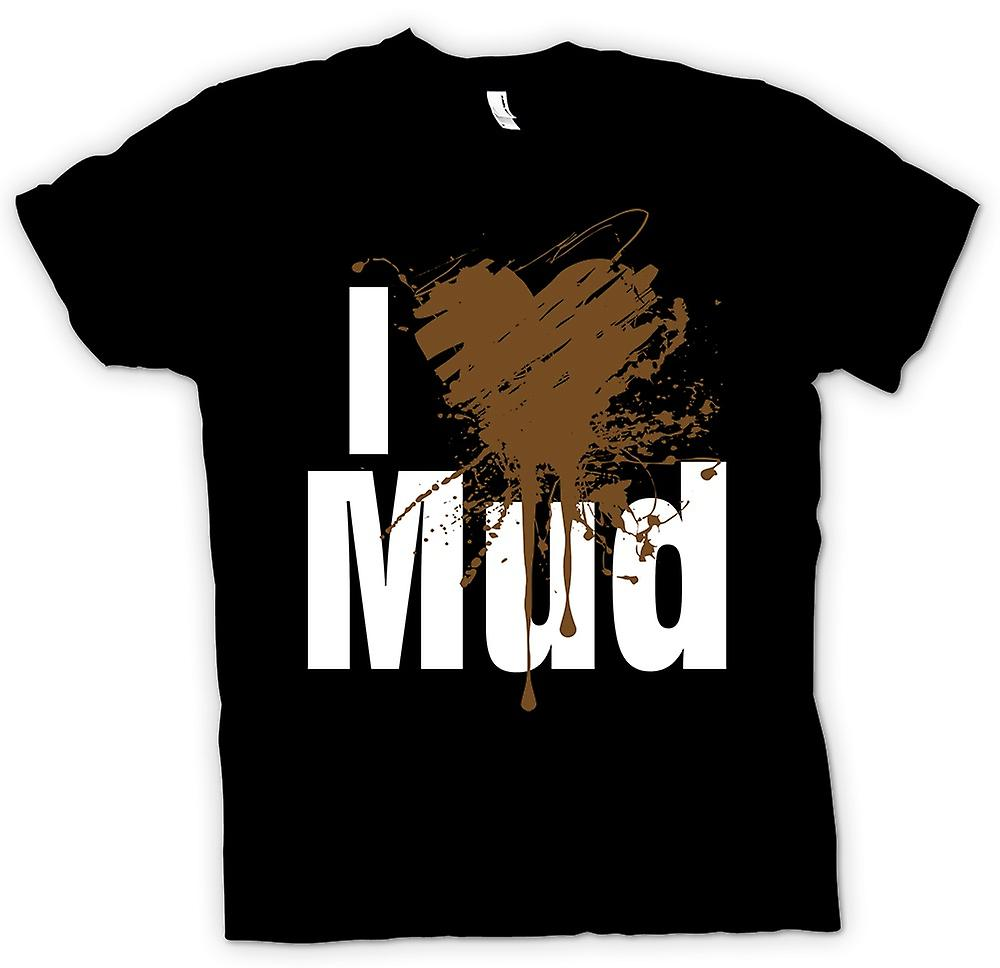 Mens T-shirt - I Love Mud - Cool Festival