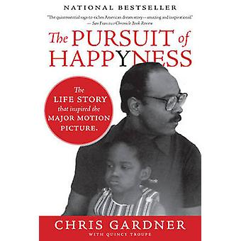 The Pursuit of Happyness (Film tie-in edition) by Chris Gardner - 978