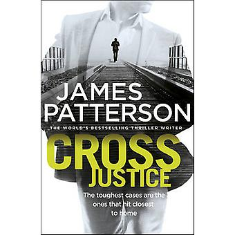 Cross Justice by James Patterson - 9780099594321 Book