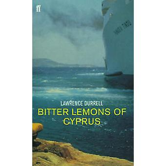 Bitter Lemons of Cyprus (Main) by Lawrence Durrell - 9780571201556 Bo