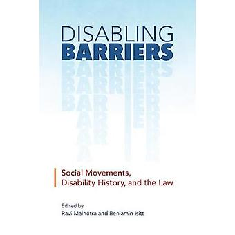 Disabling Barriers - Social Movements - Disability History - and the L