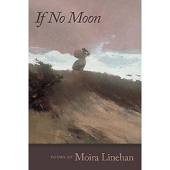 Wenn kein Mond von Moira Linehan - Jon Tribble - 9780809327614 buchen