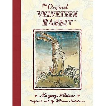 The Velveteen Rabbit (New edition) by Margery Williams - William Nich