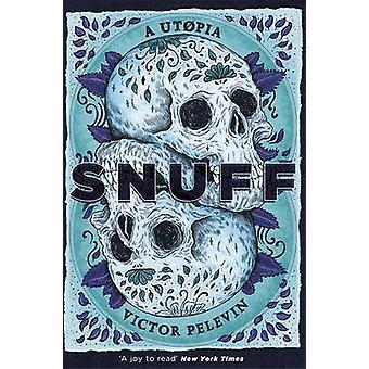 S.N.U.F.F. av Victor Pelevin - Andrew Bromfield - 9781473213036 boka