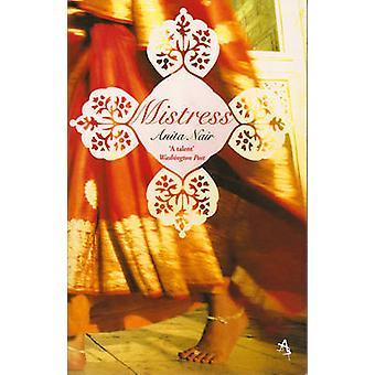 Mistress by Anita Nair - 9781905147892 Book