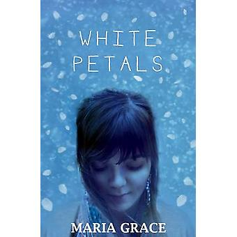 White Petals by Maria Grace - 9781910080245 Book