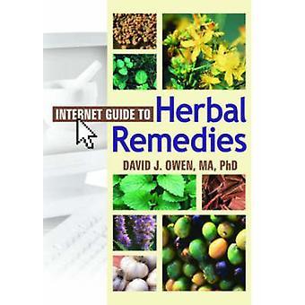 Guide Internet pour les remèdes à base de David J. Owen - Bo 9780789022301