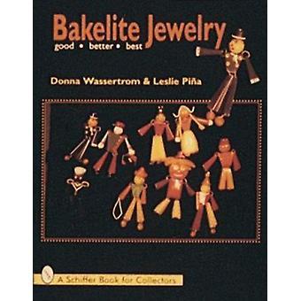 Bakelit smykker - god - bedre - bedst af Donna Wasserstrom - Leslie
