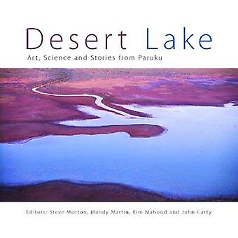 Desert Lake - Art - Science and Stories from Paruku by Steven Morton -